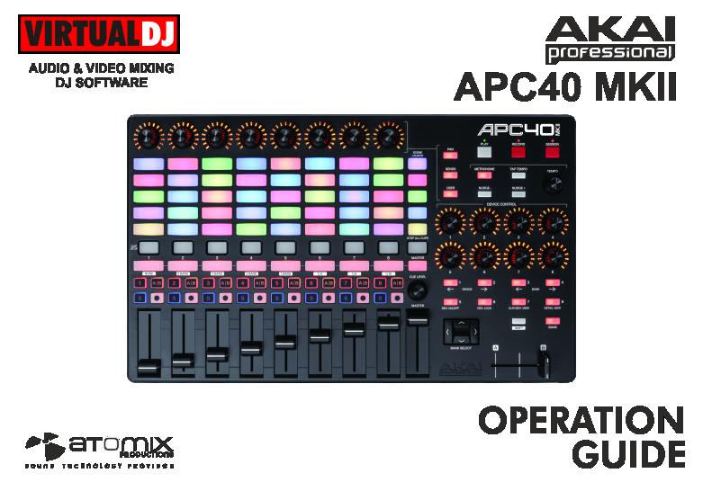 DJ Software - VirtualDJ - Hardware Manuals - AKAI - APC40 MKII